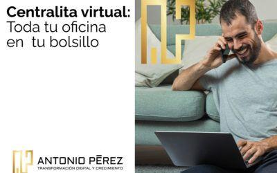 Centralita virtual: Toda tu oficina en tu bolsillo